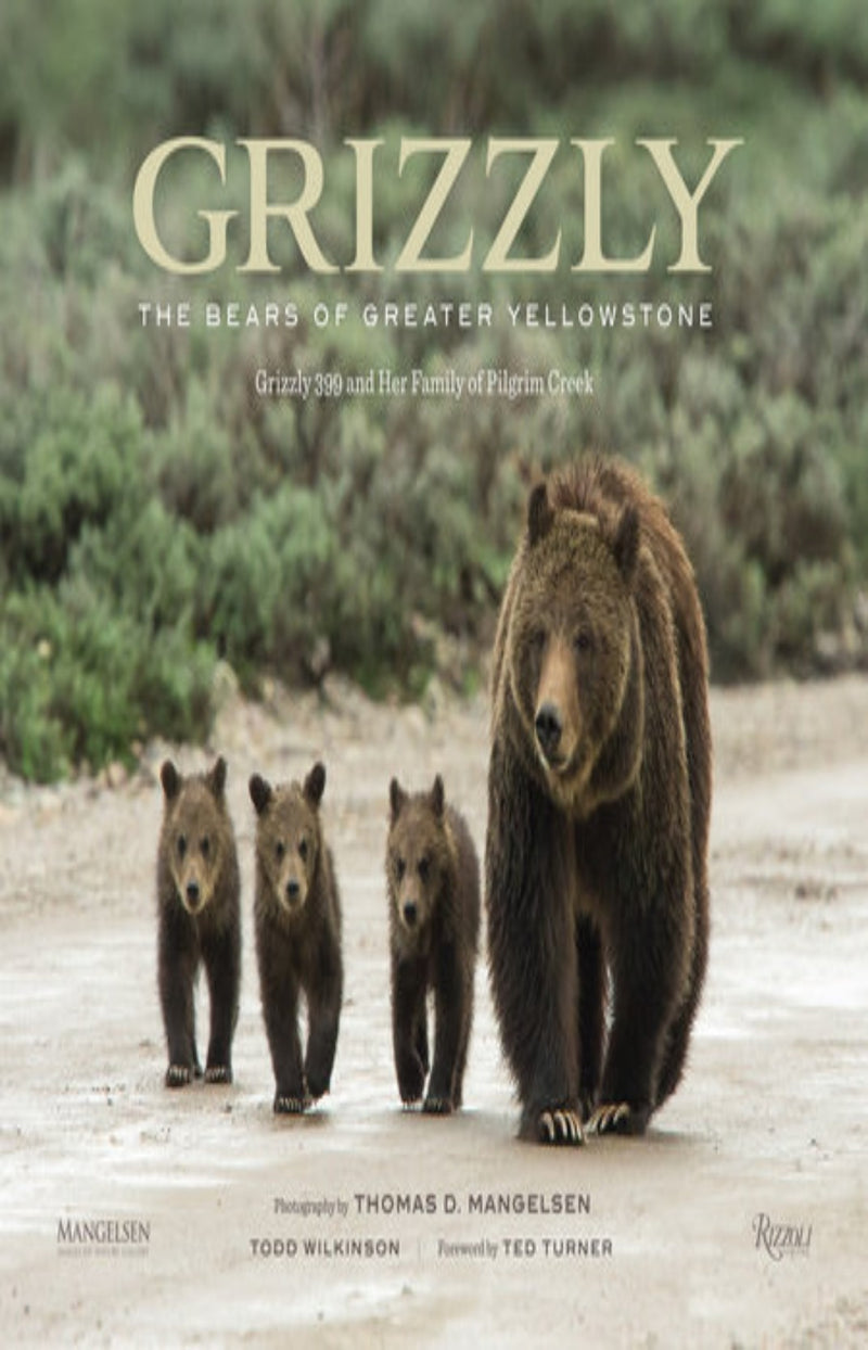 Grizzly : The Bears of Greater Yellowstone