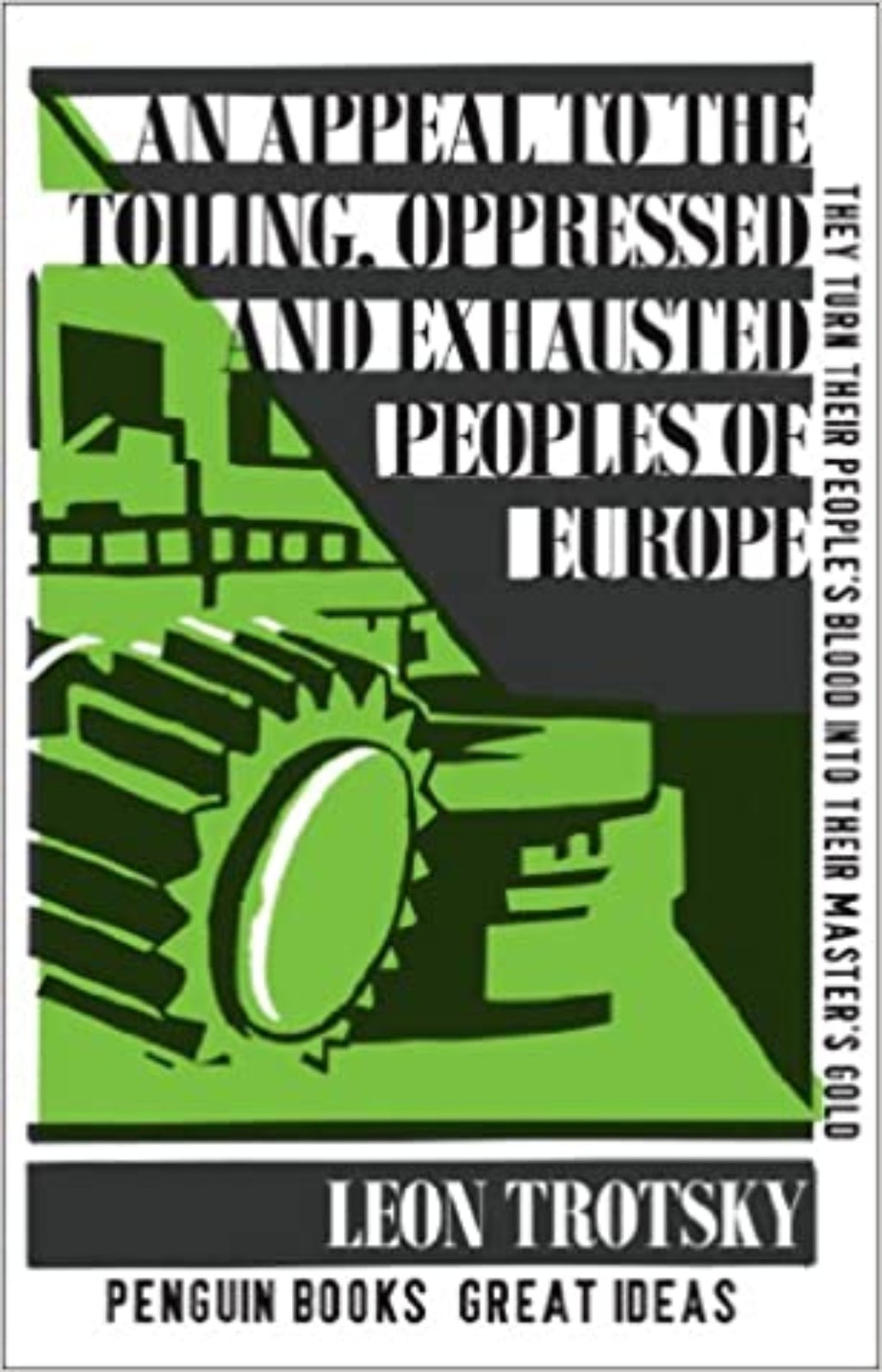 An Appeal to the Toiling, Oppressed and Exhausted Peoples of Europe - Penguin Great Ideas