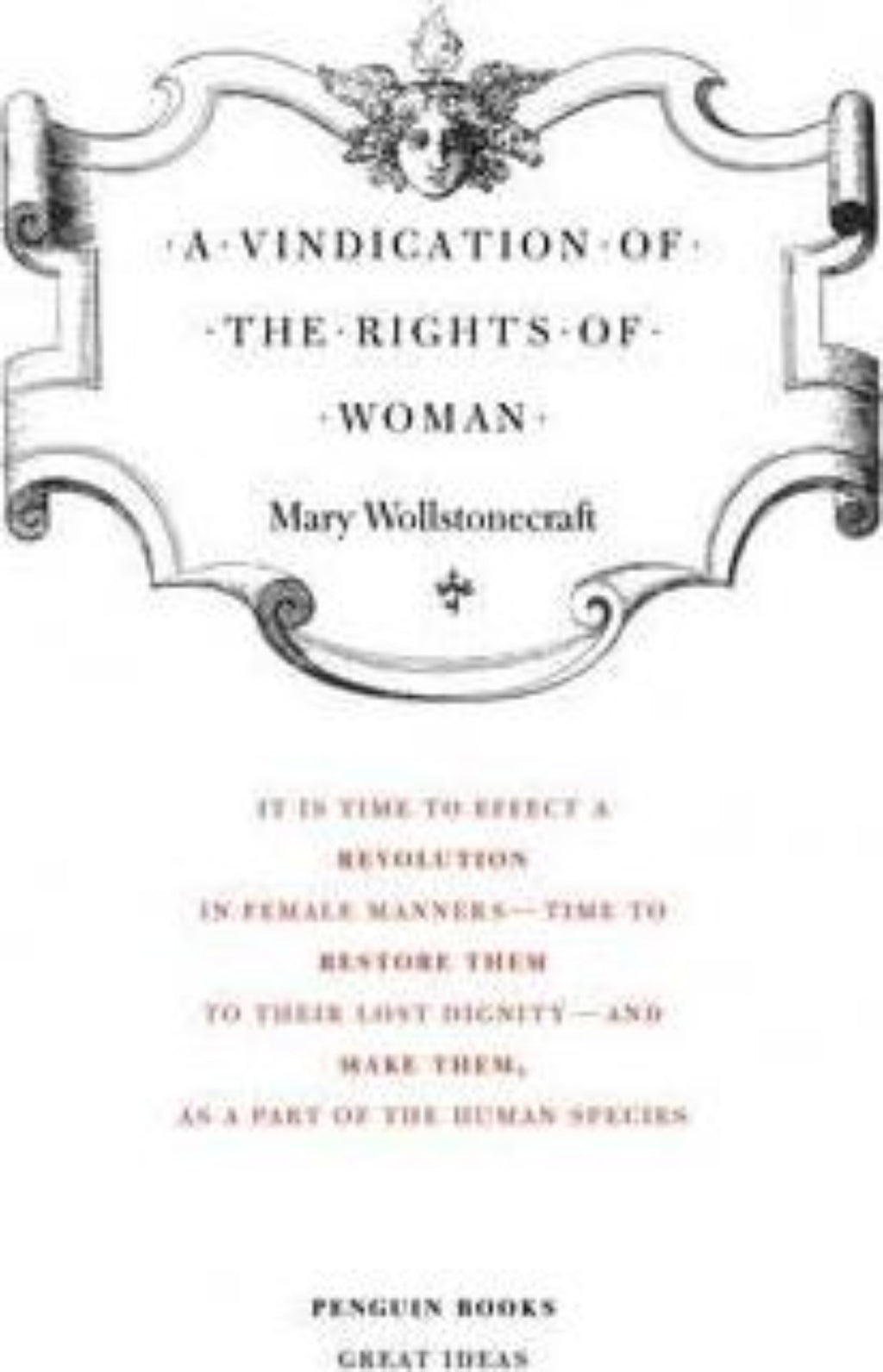 A Vindication of the Rights of Woman - Great Ideas