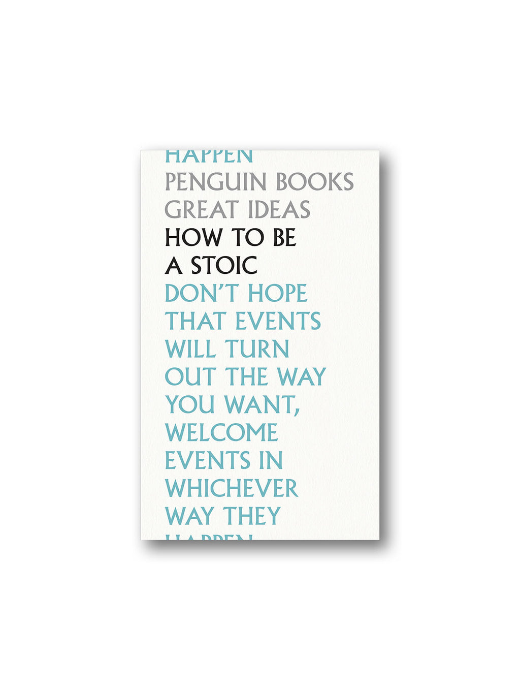 How To Be a Stoic - Penguin Great Ideas