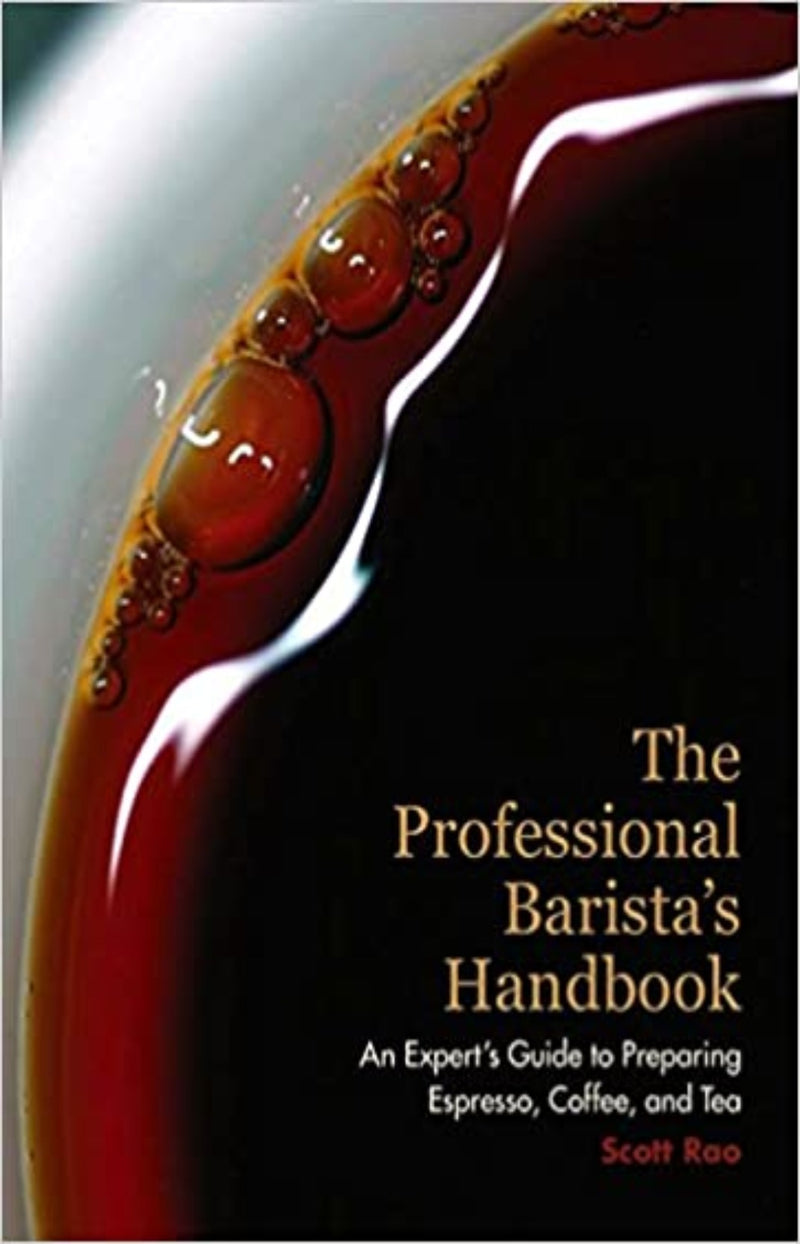 The Professional Barista's Handbook