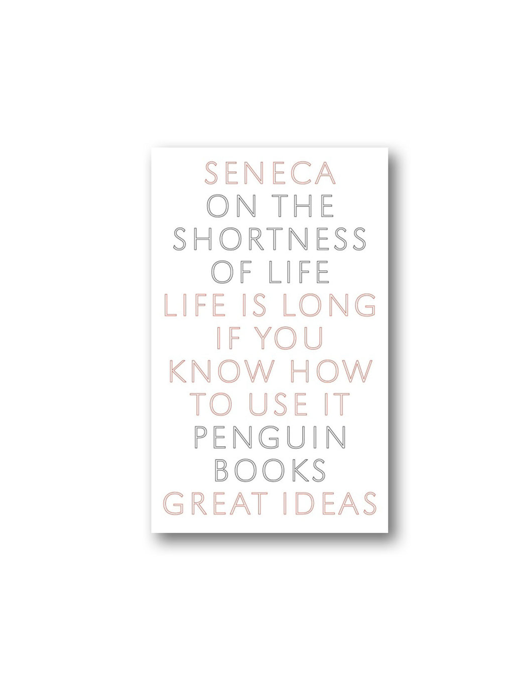 On the Shortness of Life - Penguin Great Ideas