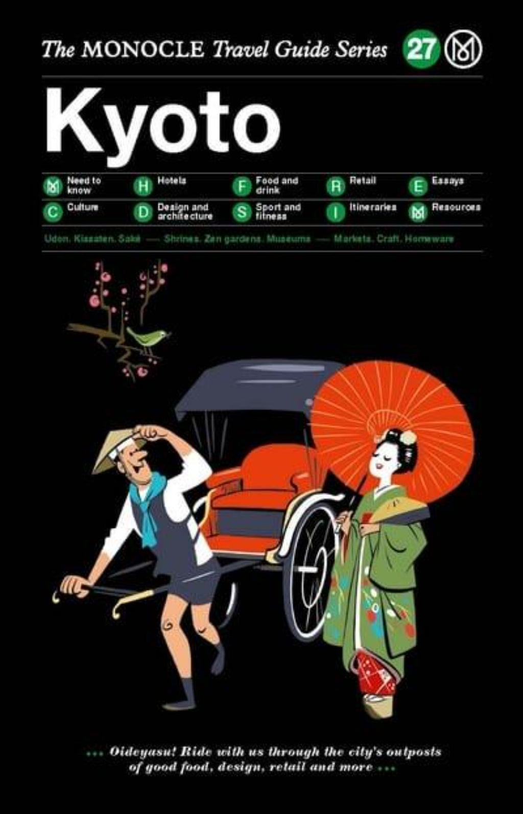 Kyoto - The Monocle Travel Guide Series 27