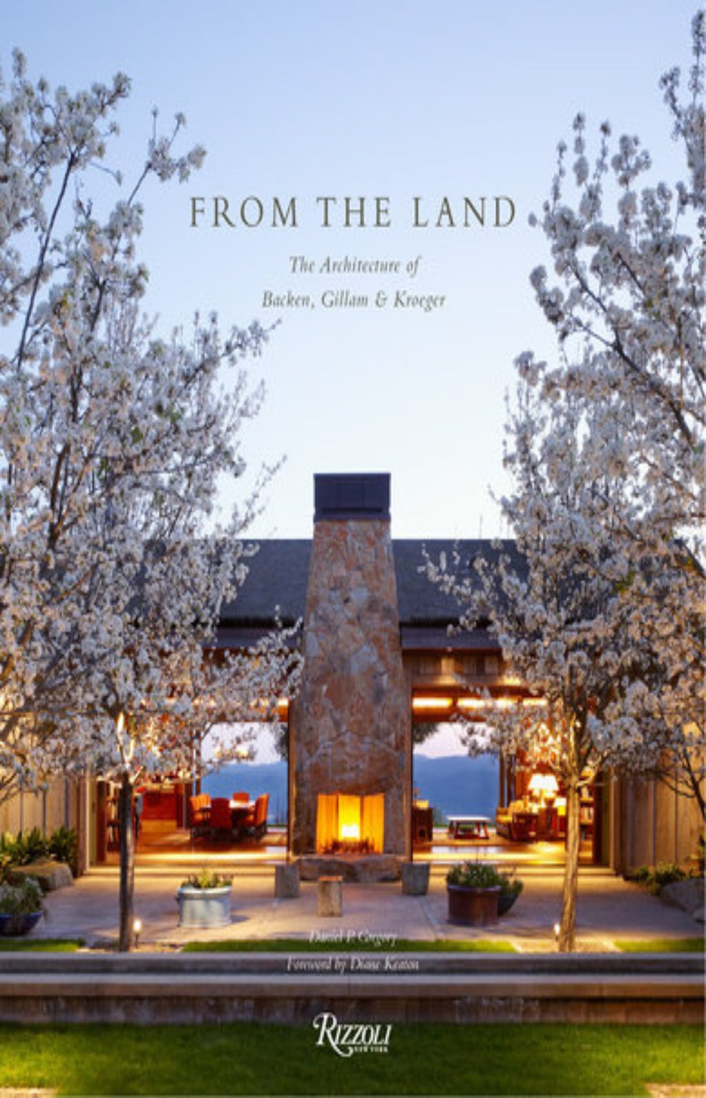 From the Land : Backen, Gillam, and Kroeger Architects