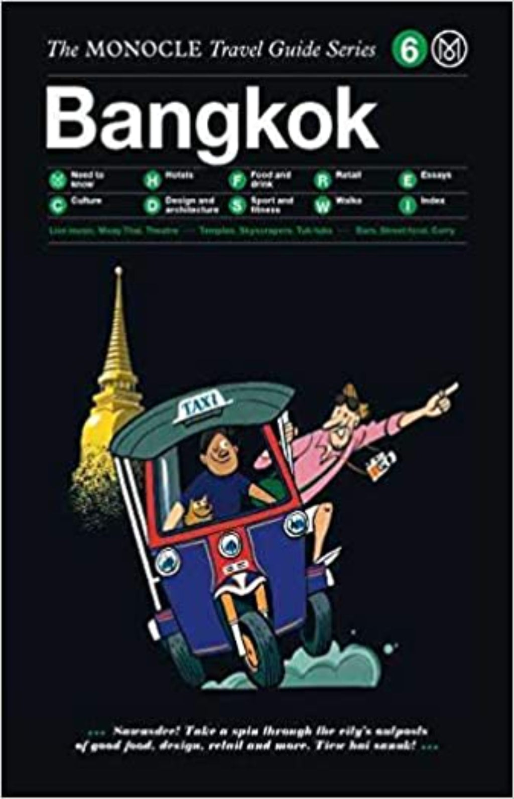 Bangkok - The Monocle Travel Guide Series 6
