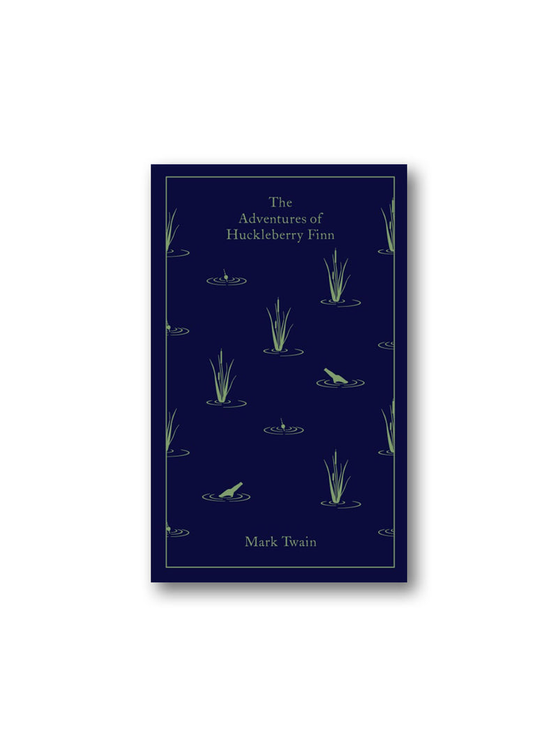 The Adventures of Huckleberry Finn - Penguin Clothbound Classics
