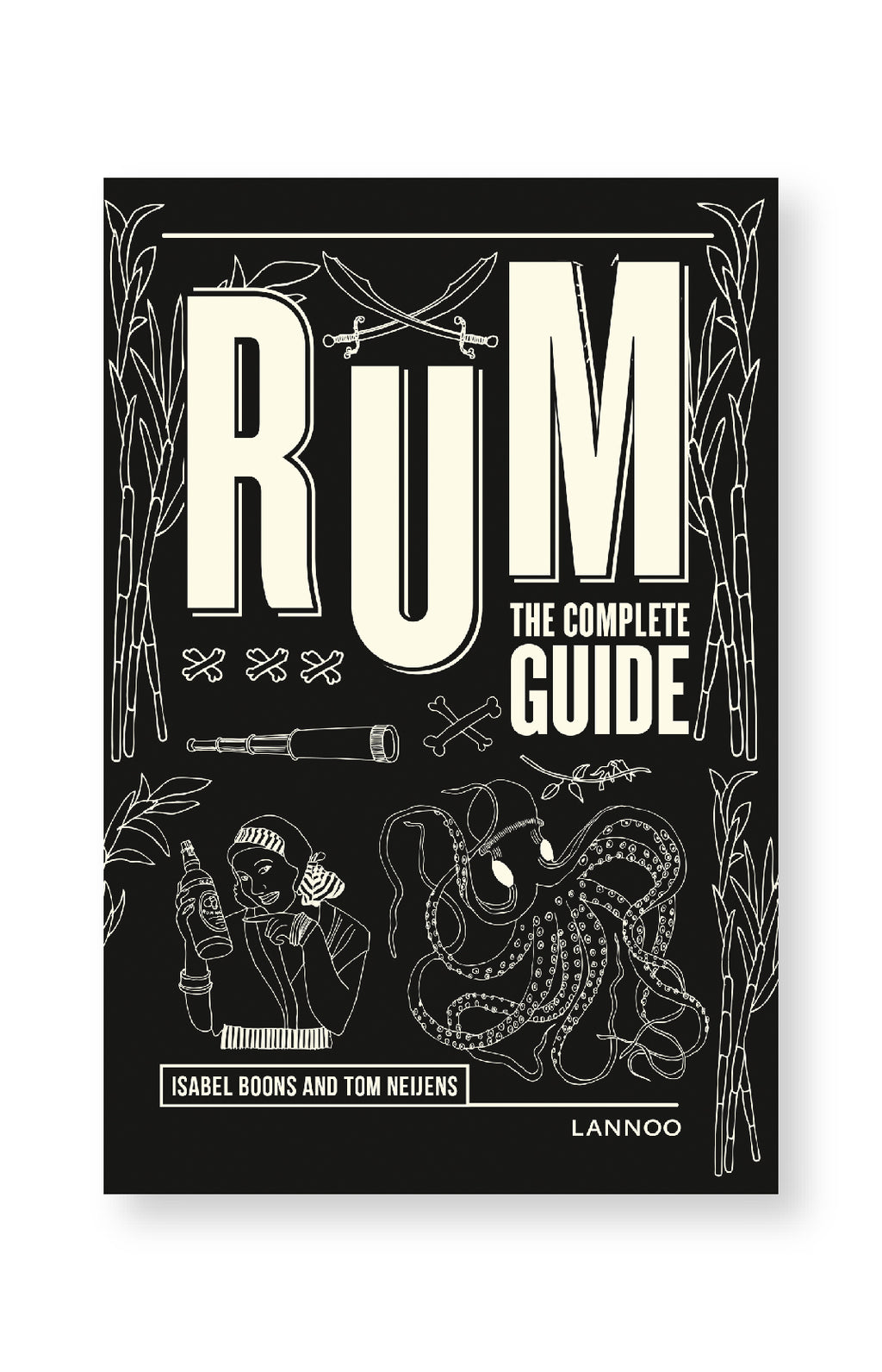 Rum the Complete Guide