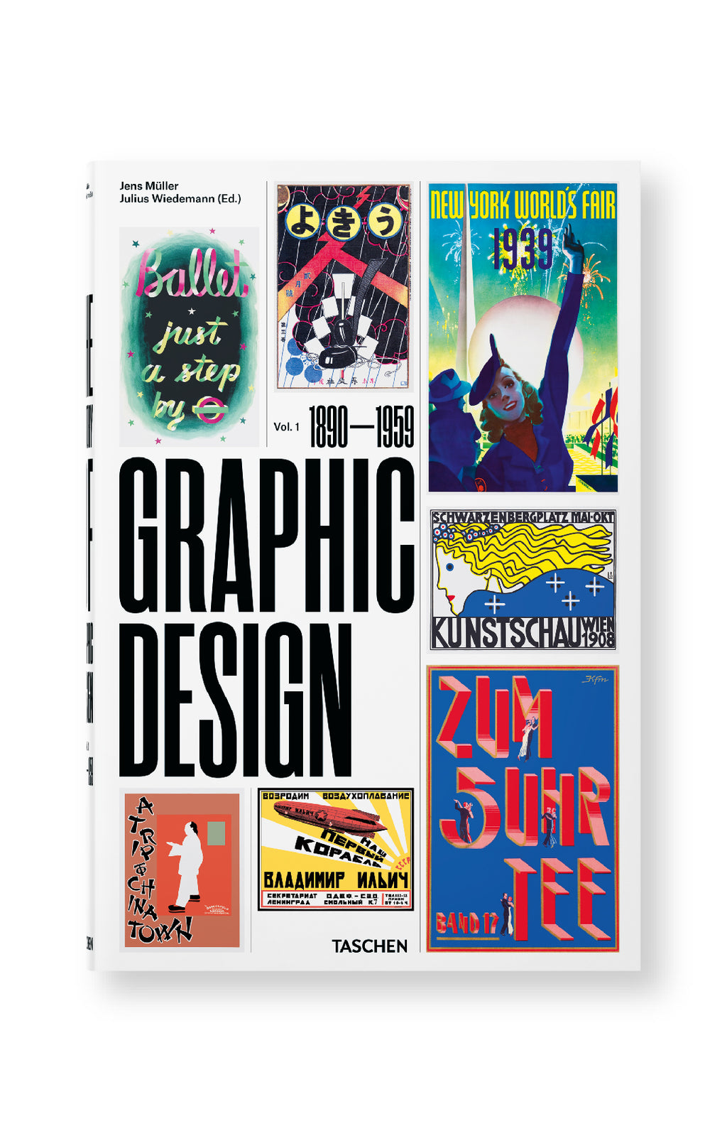 The History of Graphic Design. Vol. 1, 1890 - 1959