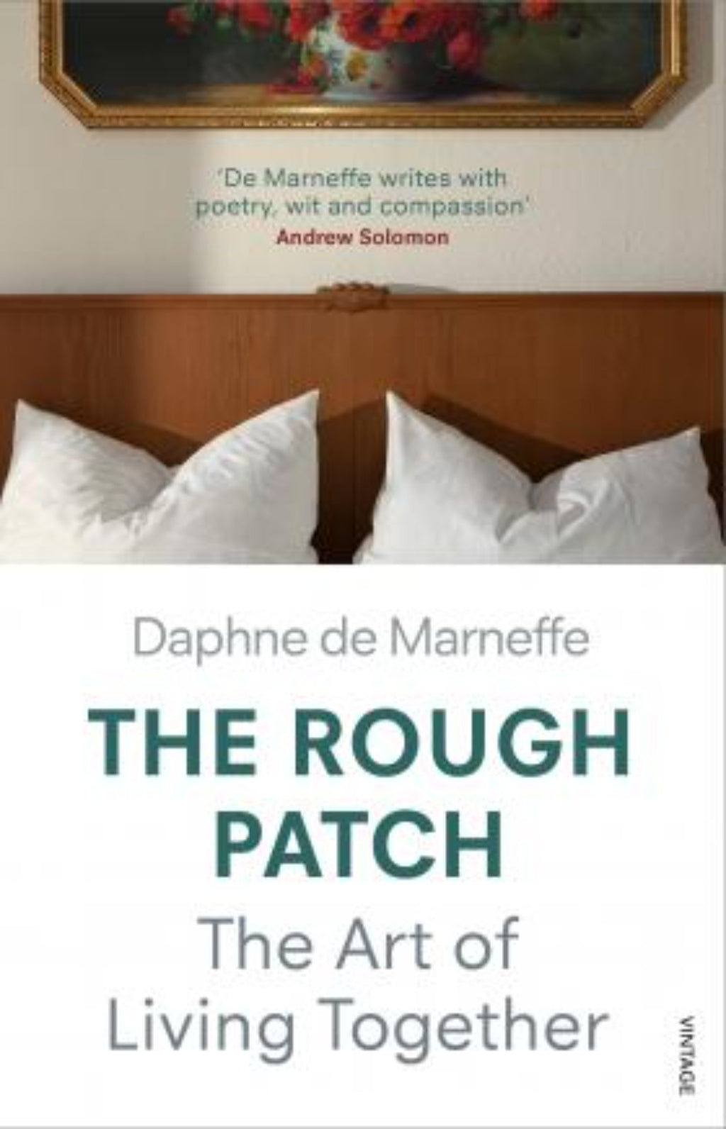 The Rough Patch : The Art of Living Together