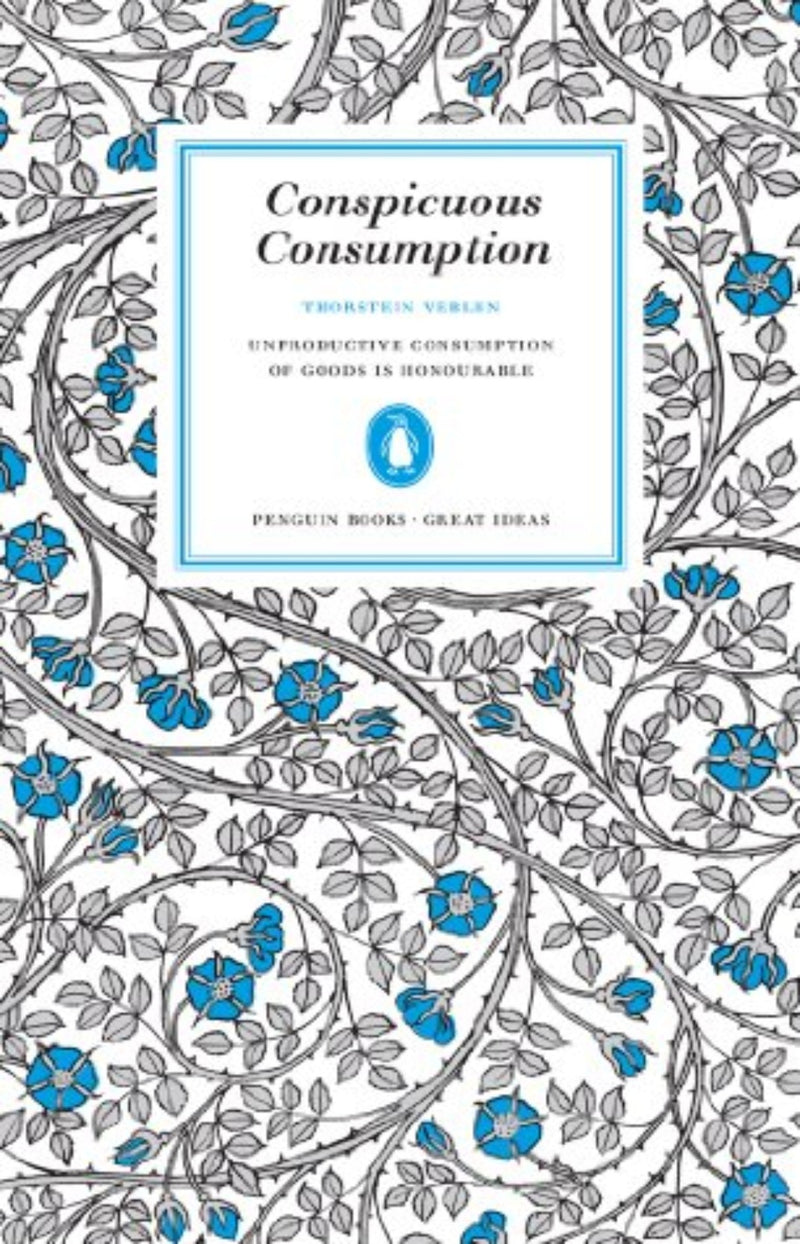 Conspicuous Consumption - Penguin Great Ideas