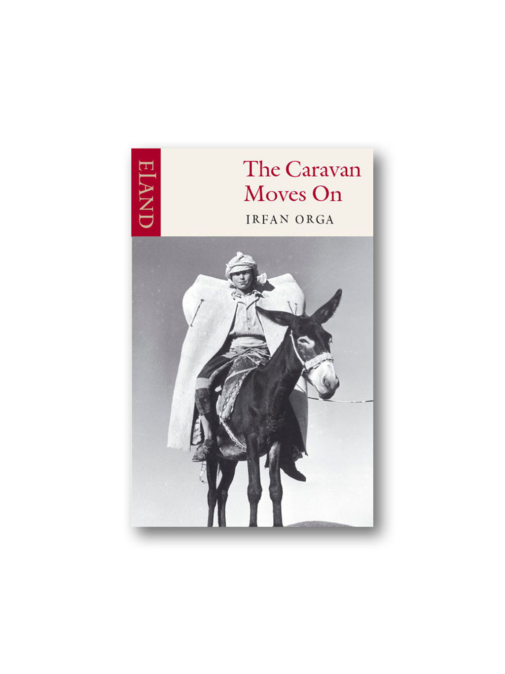 The Caravan Moves on