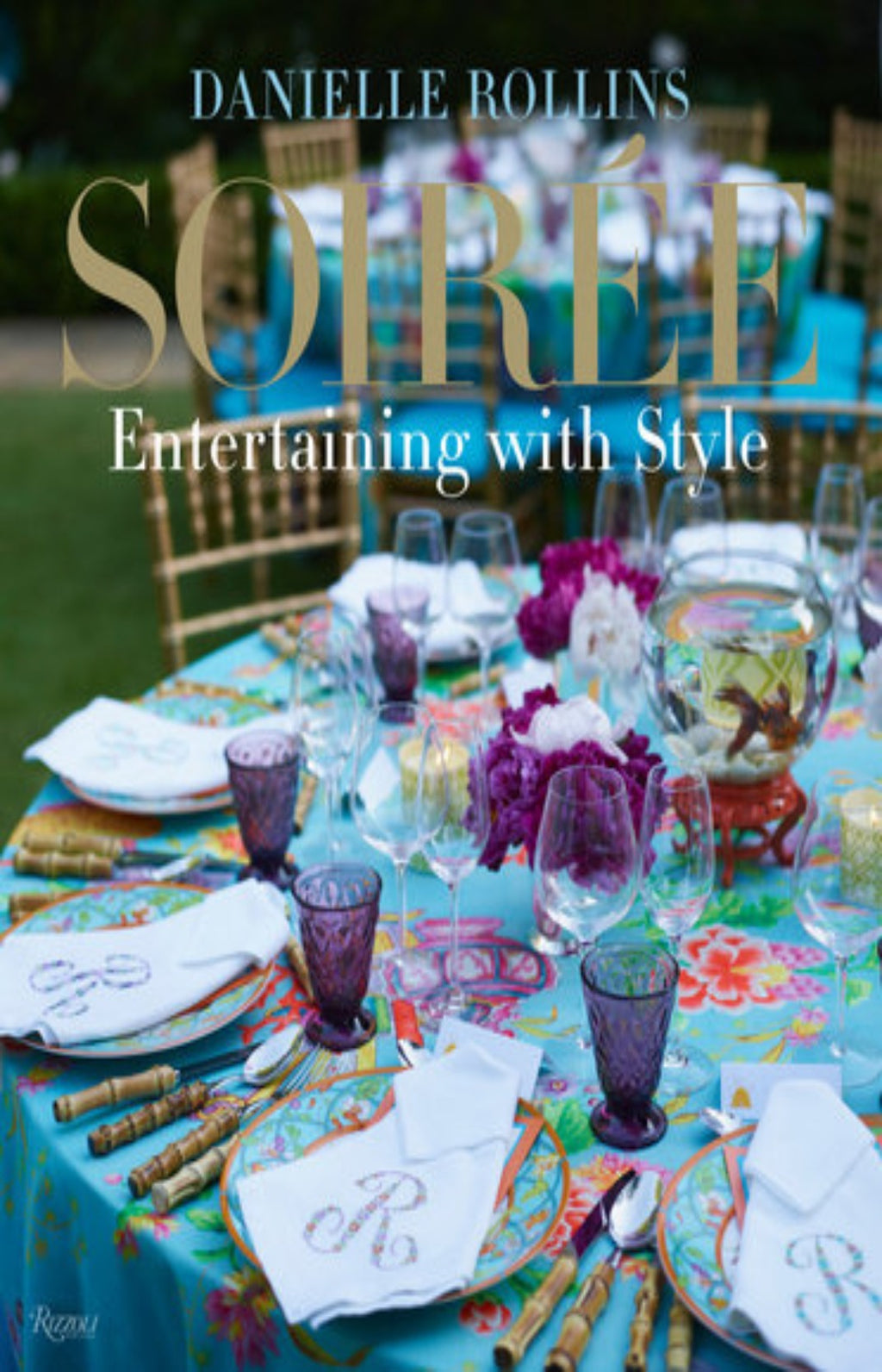 Soiree : Entertaining with Style