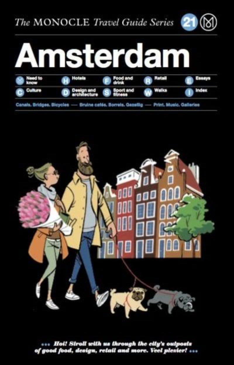 Amsterdam - The Monocle Travel Guide Series 21