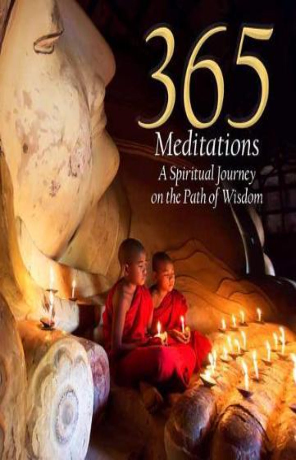 365 Meditations: A Spiritual Journey on the Path of Wisdom
