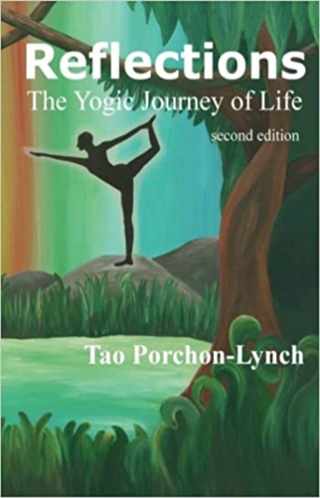 Reflections : The Yogic Journey of Life