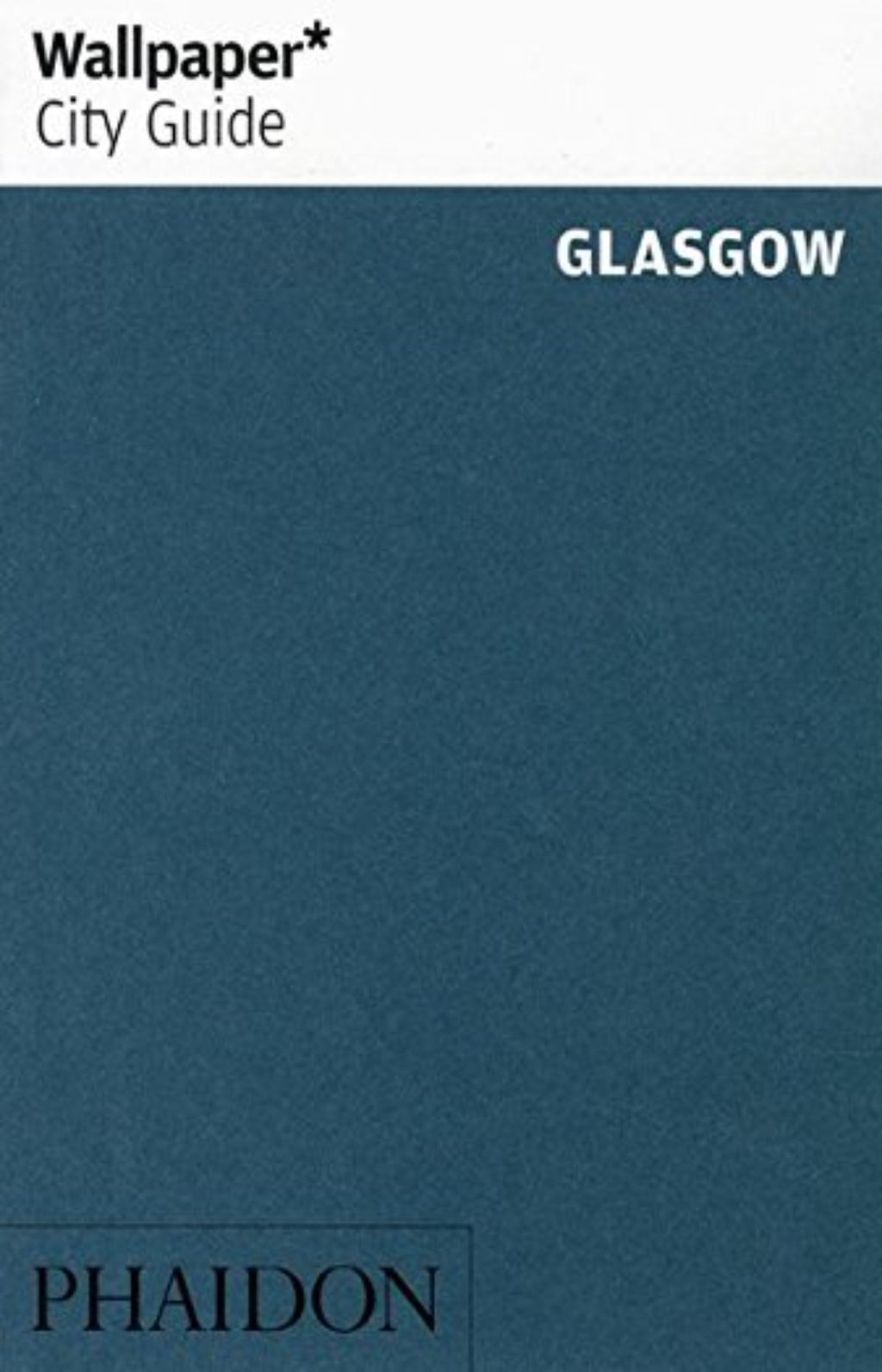 Wallpaper* City Guide - Glasgow