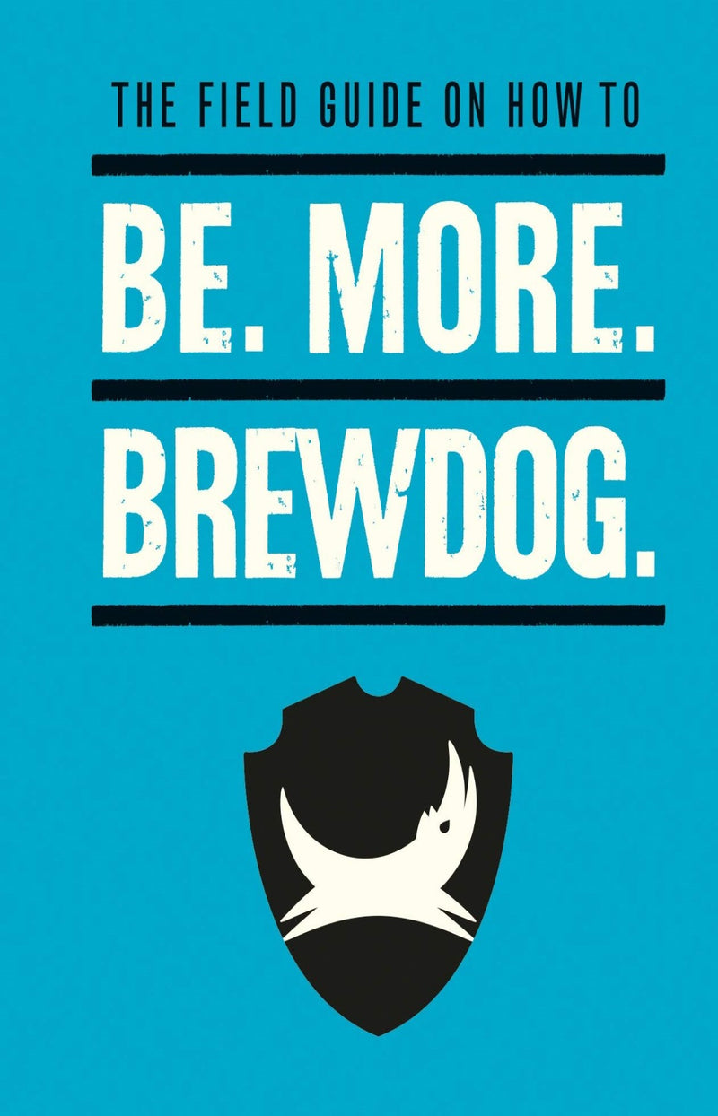 Be. More. BrewDog.