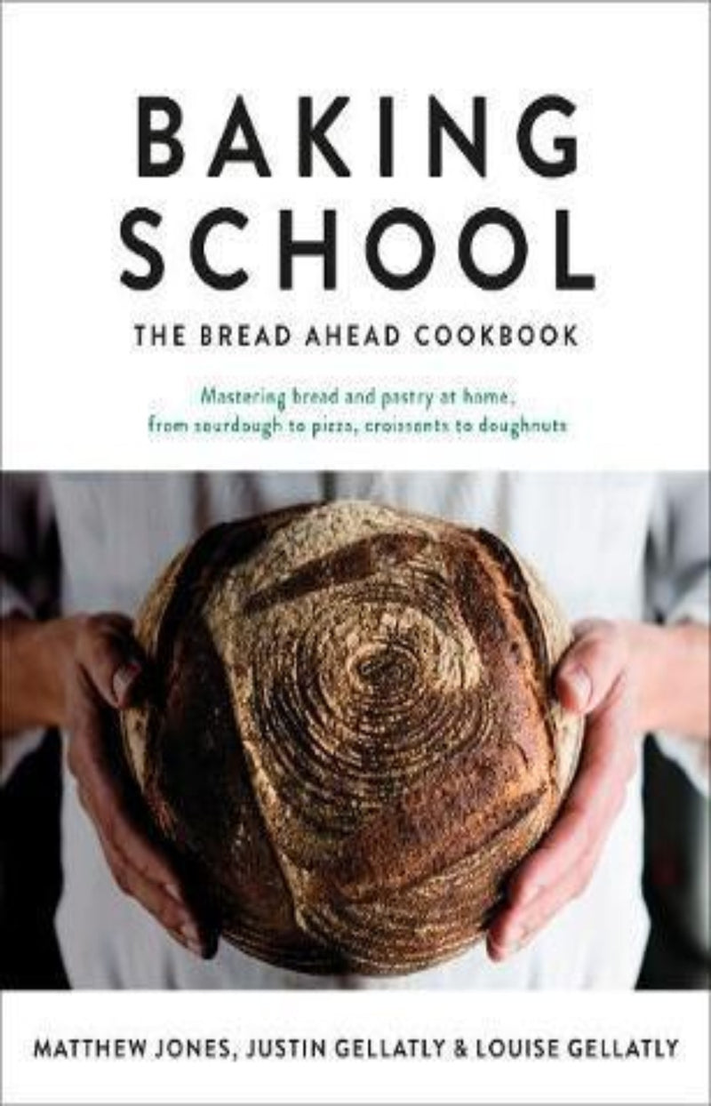 Baking School : The Bread Ahead Cookbook