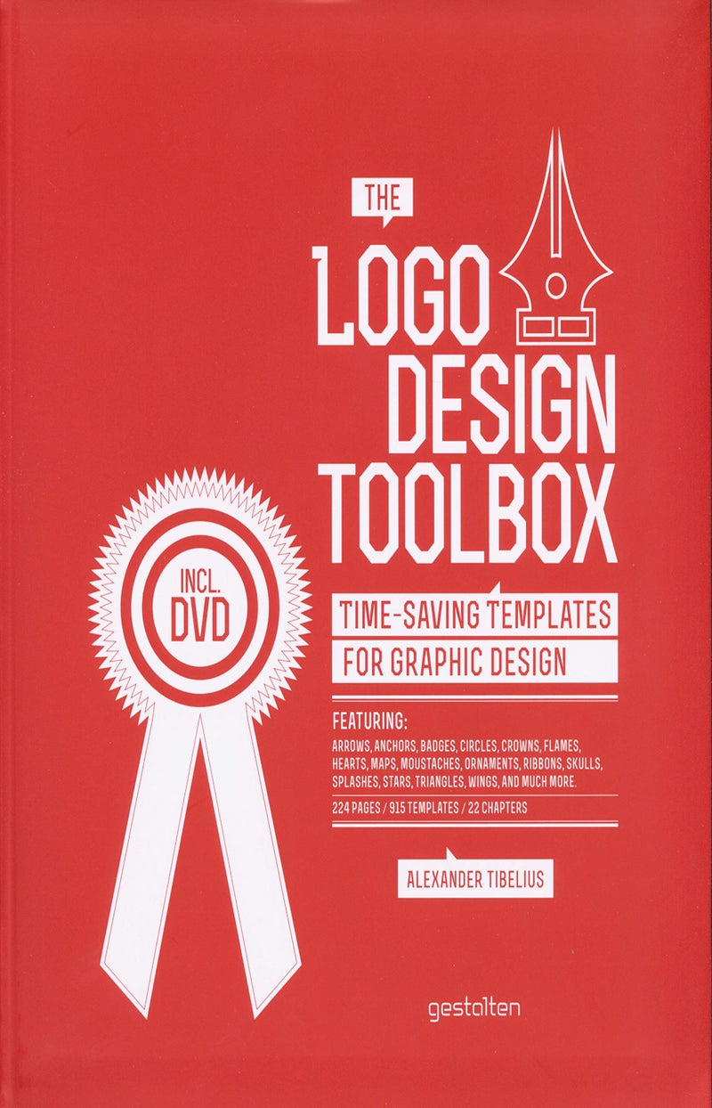 The Logo Design Toolbox : Time Saving Templates for Graphic Design