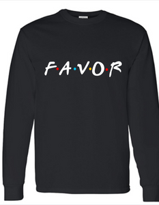 Favor Ain't Fair Tee (Long Sleeve)