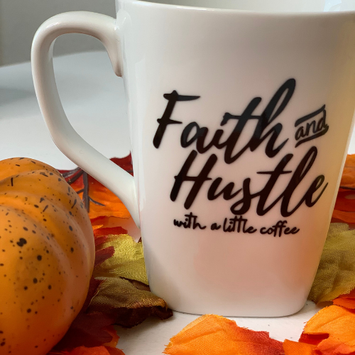 Faith & Hustle Mug