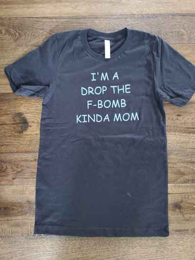 I'm A...Kind of Mom Tee