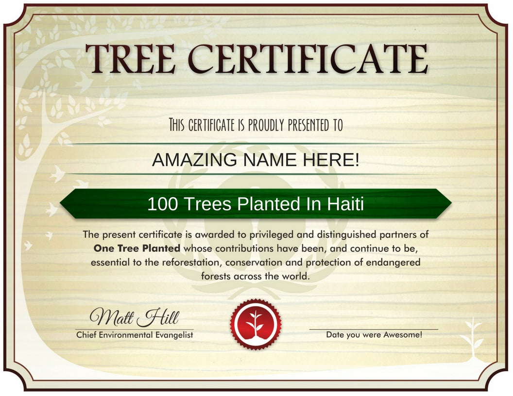 Tree Certificate example - 100 Trees Planted In Haiti