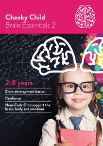 Cheeky Child, 2-8 Years Brain Essentials 2