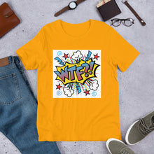 "Laden Sie das Bild in den Galerie-Viewer, ""WTF"" - Kurzärmeliges Unisex-T-Shirt"