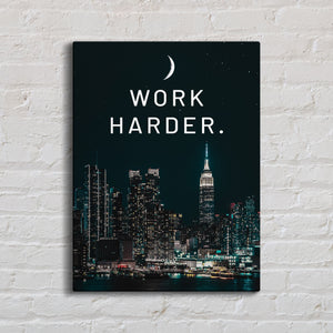 Work Harder Canvas