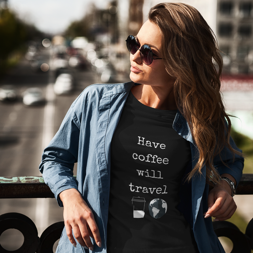 Have Coffee Will Travel