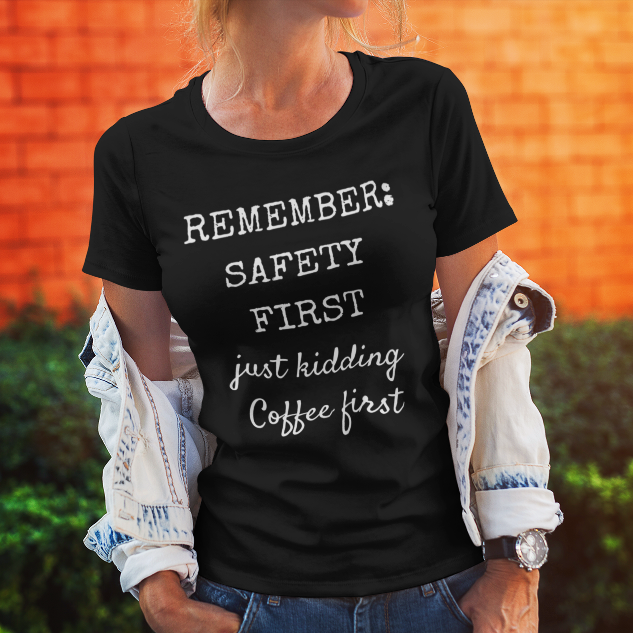 Model wearing Safety First- Just Kidding t-shirt