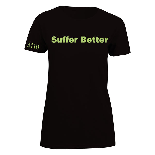Women's Suffer Better Semi-Tech Ts - On Sale Now - 40% off