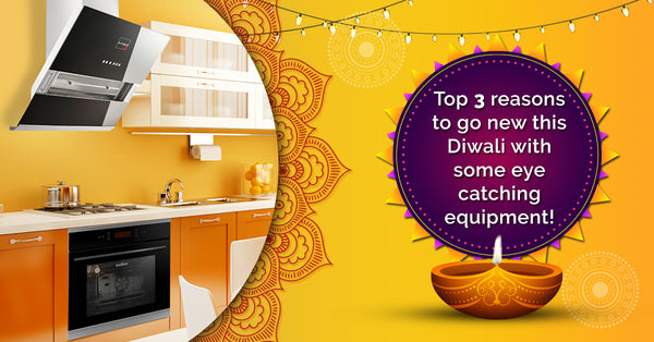 Top 3 Reasons To Go New This Diwali With Some Eye Catching Equipment!