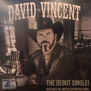 David Vincent- Drinkin' With The Devil 7""