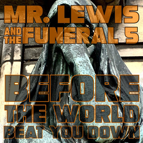 Mr. Lewis & The Funeral 5- Before The World Beat You Down USB Coffin