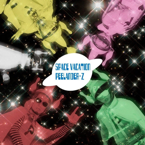 Peelander-Z  Space Vacation LP