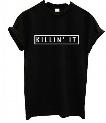 KILLIN IT Cotton T-Shirt