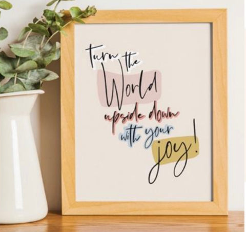 Turn the World Upside Down Graphic Print (frame not included) 8.5x11 or 11x14