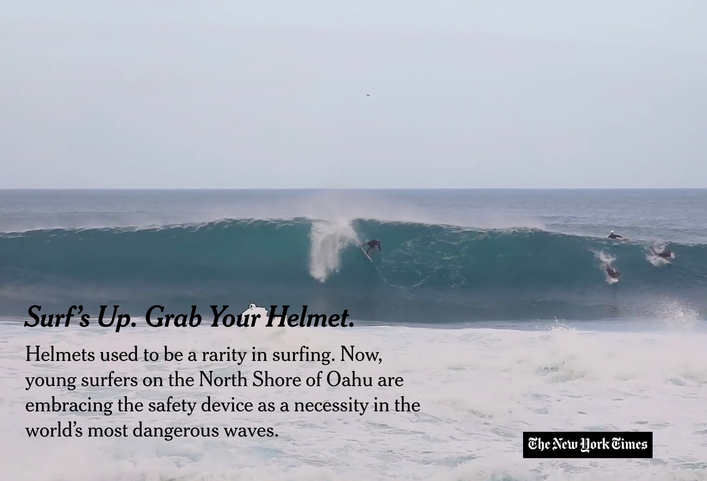 Surf's Up. Grab Your Helmet.