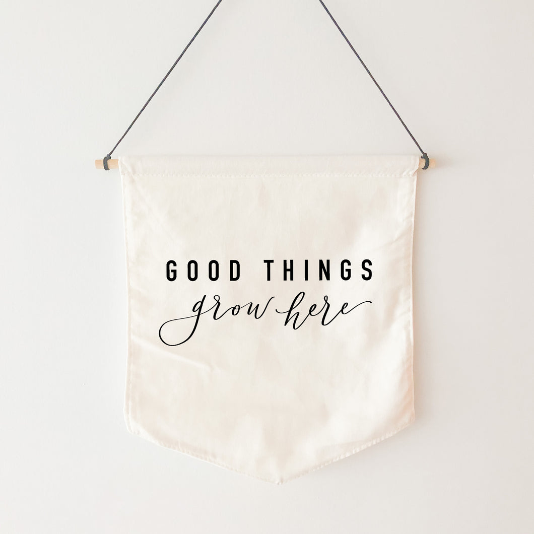 Canvas Banner | Good Things