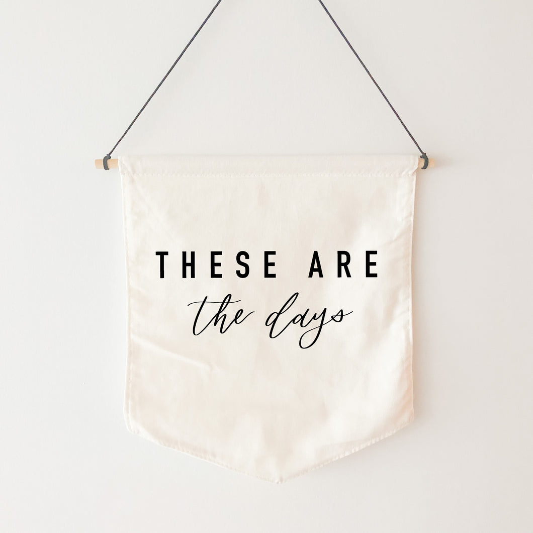 Canvas Banner | These Days