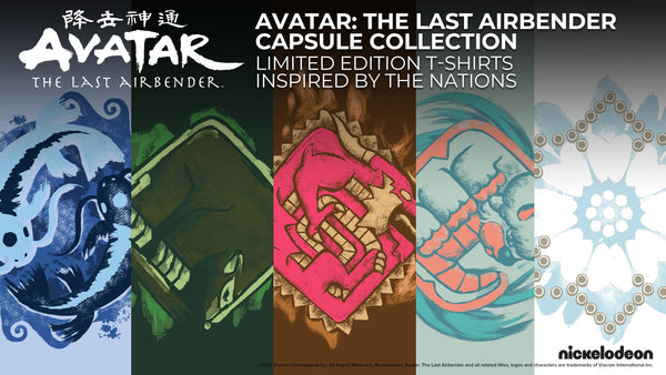 AVATAR: THE LAST AIRBENDER CAPSULE COLLECTION