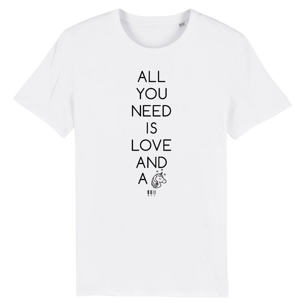 T-Shirt - All you need is Love and a Unicorn - Unisexe - Coton Bio - Cadeau Original - Cadeau Personnalisable - Cadeaux-Positifs.com -XS-Blanc-