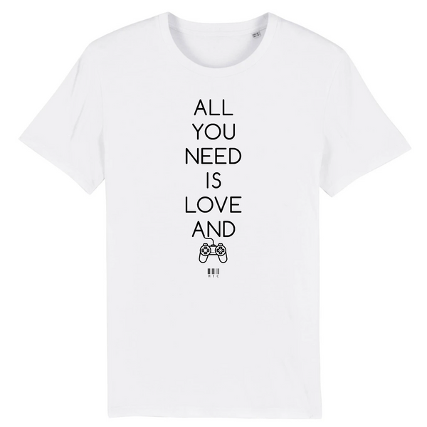 T-Shirt - All you need is Love and a Video Games - Unisexe - Coton Bio - Cadeau Original - Cadeau Personnalisable - Cadeaux-Positifs.com -XS-Blanc-