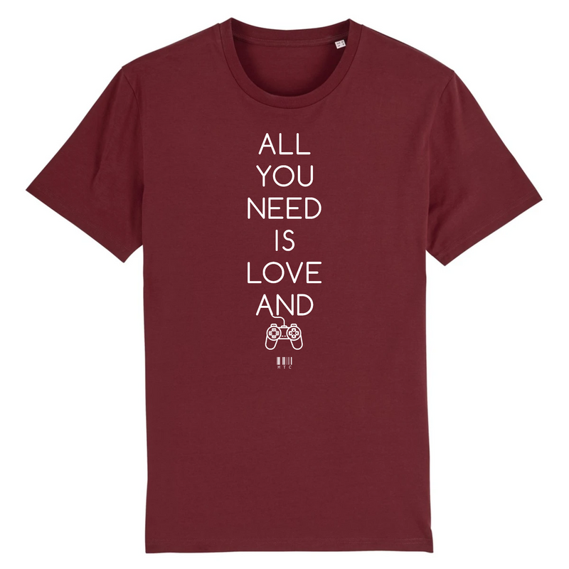 Cadeau anniversaire : T-Shirt - All you need is Love and a Video Games - Unisexe - Coton Bio - Cadeau Original - Cadeau Personnalisable - Cadeaux-Positifs.com -XS-Bordeaux-