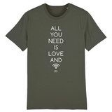 T-Shirt - All you need is Love and Wifi - Unisexe - Coton Bio - Cadeau Original - Cadeau Personnalisable - Cadeaux-Positifs.com -XS-Kaki-