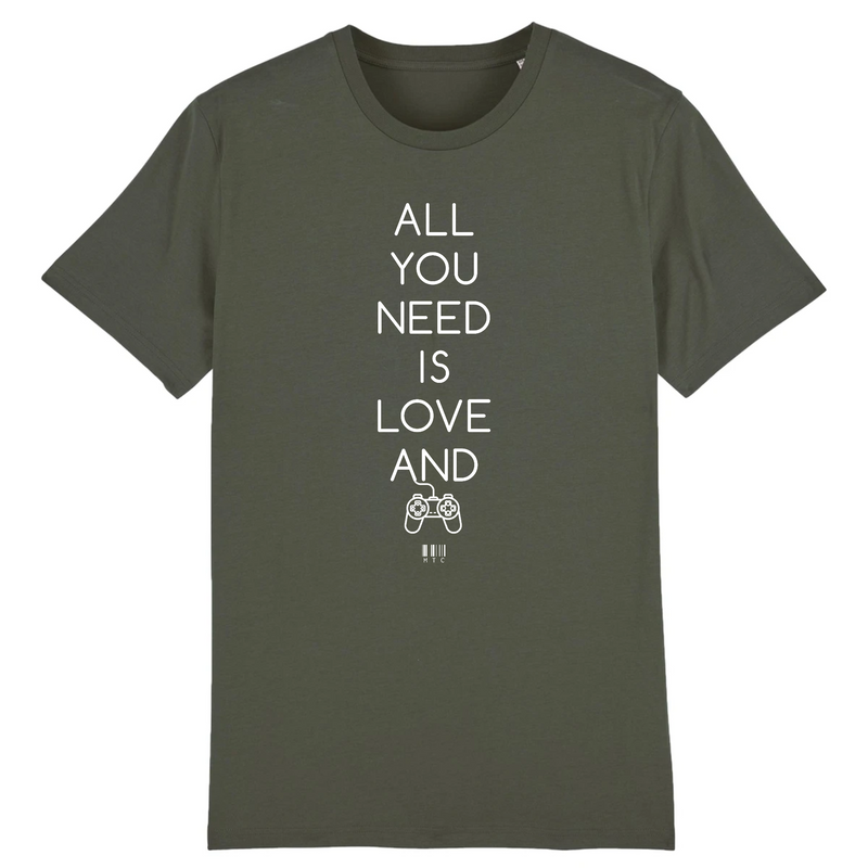 Cadeau anniversaire : T-Shirt - All you need is Love and a Video Games - Unisexe - Coton Bio - Cadeau Original - Cadeau Personnalisable - Cadeaux-Positifs.com -XS-Kaki-