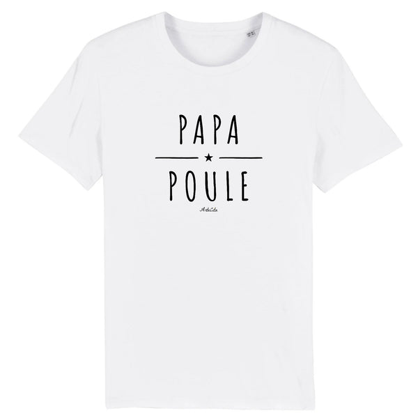 T-Shirt - Papa Poule - Coton Bio - 2 Coloris- Green Dressing - Mode Ethique