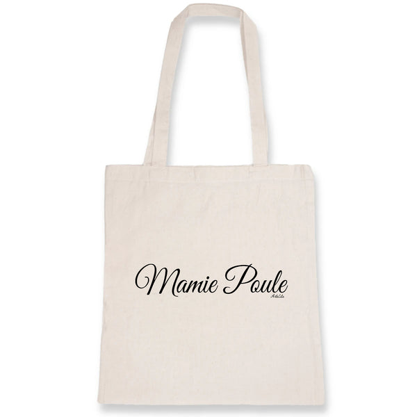 Tote Bag - Mamie Poule (Cursif) - 100% Coton Bio- Green Dressing - Mode Ethique